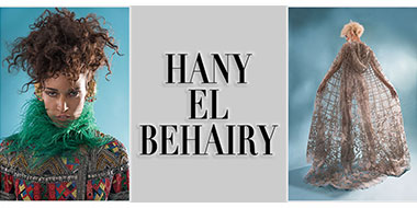 HANY EL BEHAIRY - Renowned Egyptian Fashion Designer
