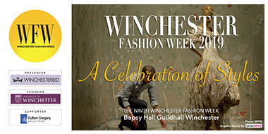 WINCHESTER FASHION WEEK - A Celebration of Styles.